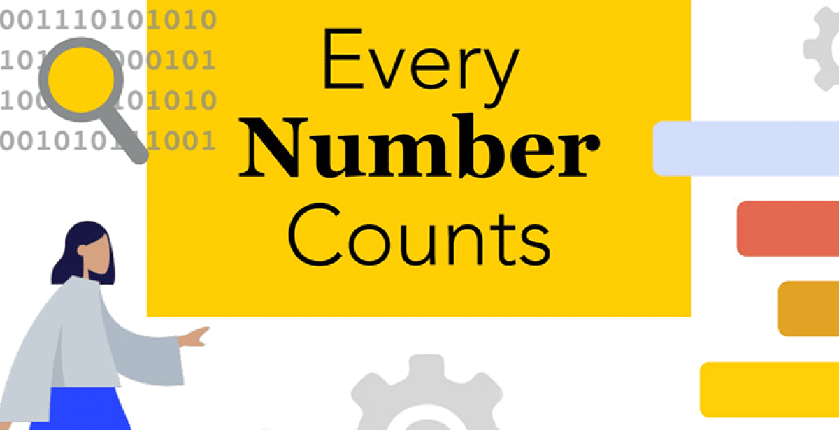 """graphic of statistical symbols and text reading """"Every Number Counts"""""""